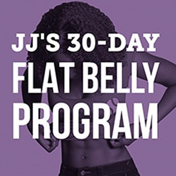 JJ's 30-Day Flat Belly
